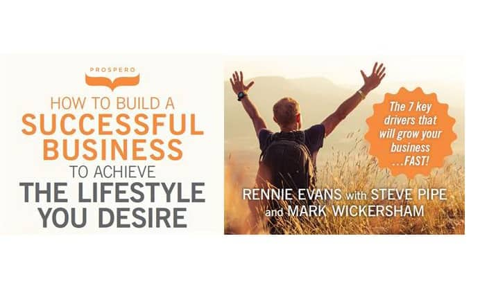 How to build a successful business to achieve the lifestyle you desire - Prospero Accounting Ltd