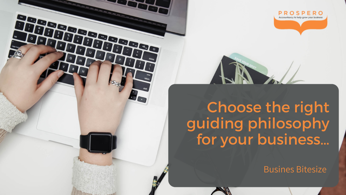 Business Bitesize - Choose the right guiding philosophy for your business