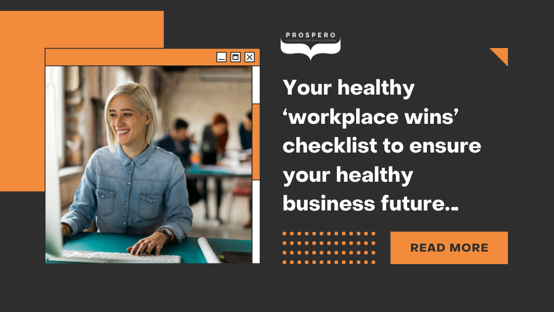 Business Bitesize - Your healthy 'workplace wins' checklist to ensure your healthy business future…