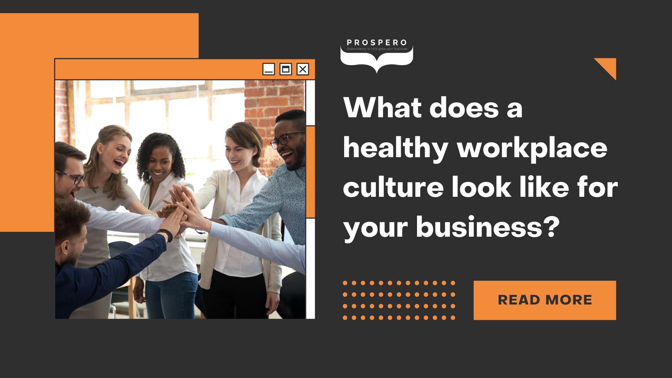 Business Bitesize - What does a healthy workplace culture look like for your business?