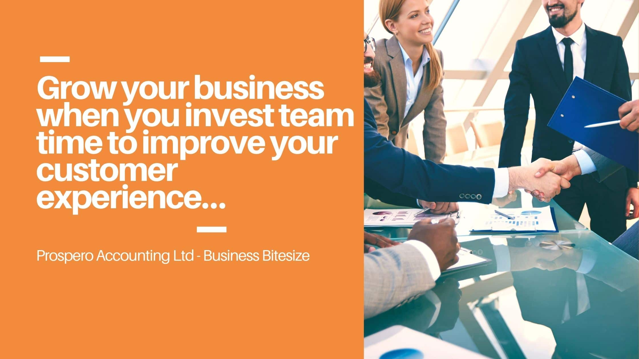 Business Bitesize - Invest in Team Time for Customer Experience